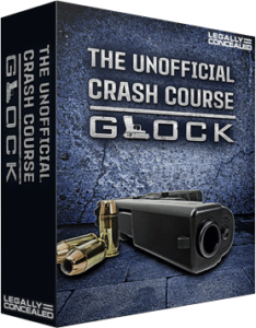 Legally Concealed Courses – Unofficial Crash Course: Glock Review